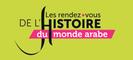 Rendez-vous de l'Hisoire du Monde Arabe : la Fabrique de la politique arabe de la France
