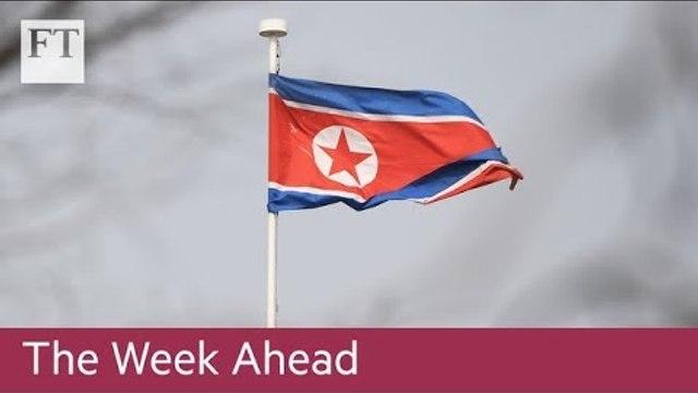 North Korea meeting, UK data and US bank results