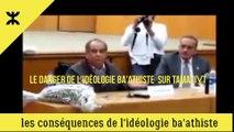 Le Danger de l'idéologie ba'athiste sur Tamazight et Imazighen