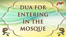 Dua For Entering In The Mosque - Dua With English Translation - Masnoon Dua