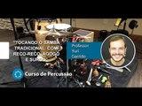 Samba Tradicional - Tocando Reco Reco, Agogô e Surdo - Cordas e Música