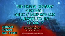 Conan Exiles The Exiles Journey Chapter 1 Quick way to get to lvl 7
