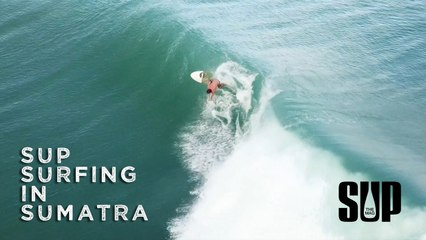 SUP Surfing in Sumatra