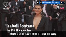 Isabeli Fontana in Sink or Swim at Cannes Film Festival 2018 Day 6 Part 2   FashionTV   FTV