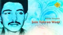 Zubair Hussain - Jam Takrao Waqt Nazuk Hai - Pakistani Regional Song