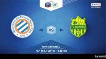 Demi-Finales U19 National I MHSC / FC Nantes  - Dimanche 27 Mai à 14h30 (8)