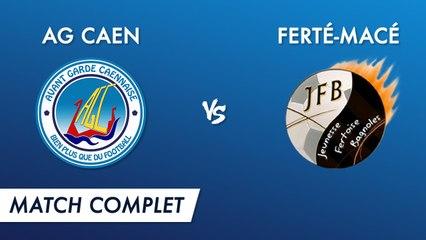 AG Caen - Ferté Macé (match complet)