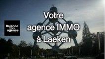 La bonne adresse à 1020 Bruxelles à Laeken pour rechercher une agence immo avec le site d'annonces web Balance Ton Agence pour revendre, acheter ou louer un logement comme une maison, villa, studio, duplex , boutique, atelier, bureau, appartement ou loft