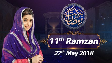 Barkat e Ramzan Transmission | Full Program | 27-May-2018