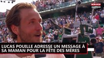 Lucas Pouille adresse un message à sa maman pour la fête des mères (Vidéo)