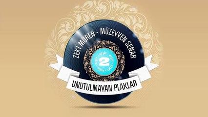 Zeki Müren & Müzeyyen Senar - Unutulmayan Plaklar 2 (Full Albüm)
