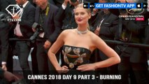 Burning Red Carpet at Cannes Film Festival 2018 Day 9 Part 3 | FashionTV | FTV