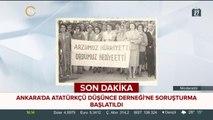 Ankara Cumhuriyet Başsavcılığı, ADD'ye soruşturma başlattı