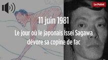 11 juin 1981 : le jour où le japonais Issei Sagawa dévore sa copine de fac