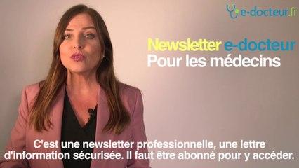 """Bienvenue chez """"e-docteur,"""" la nouvelle news letter adressée aux Médecins"""