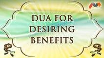 Dua For Desiring Benefits - Dua With English Translation - Masnoon Dua