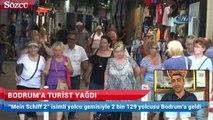 Bodrum'a turist yağdı