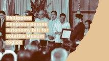 Philippine Congress passes autonomy bill for volatile Muslim region