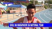 SPORTS BALITA: Gigil na makapasok sa National team