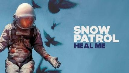 Snow Patrol - Heal Me