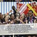 Coupe de France féminine: Revivez la victoire du PSG sur l'OL (1-0)