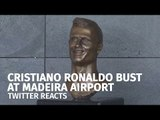 Twitter Reacts To Bizarre Ronaldo Bust At Madeira Airport