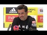 Marco Silva Full Pre-Match Press Conference - Bournemouth v Watford - Premier League