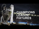 Champions League Fixtures Preview