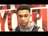 Trent Alexander-Arnold Interview - Says Liverpool Will Win Tie For Alex Oxlade-Chamberlain