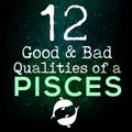 12 Good and Bad Qualities Of A Pisces
