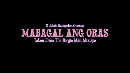 Bugoy na Koykoy - Mabagal Ang Oras (Official Music Video)