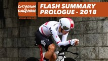 Flash Summary - Prologue (Valence / Valence) - Critérium du Dauphiné 2018