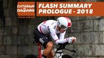 Flash Summary - Prologue (Valence / Valence) - Critérium du Dauphiné 2018