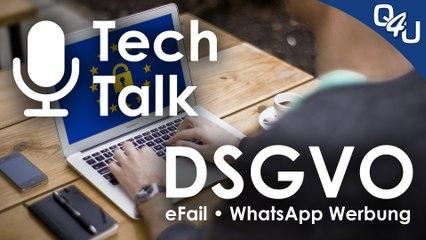 DSGVO Erfahrungsbericht, eFail, WhatsApp Werbung, VideoDays 2018 - QSO4YOU Tech Talk #4