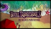 HOTEL TRANSYLVANIE 3 : La NOUVELLE Bande Annonce en Français ! (Dessin Animé, Animation)