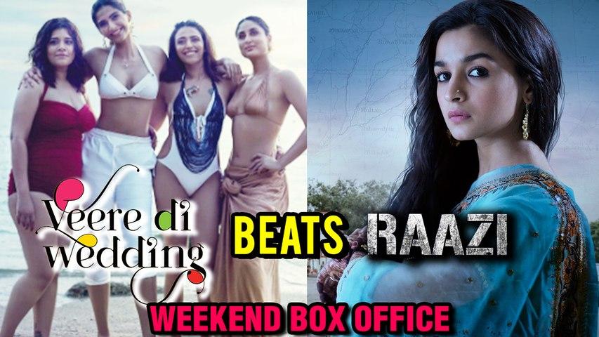 Veere Di Wedding Box Office.Sonam Kapoor Beats Ex Ranbir Kapoor S Gf Alia Bhatt Veere Di Wedding Weekend Box Office Collection