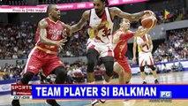 SPORTS BALITA: Team player si Balkman; Isa-isa lang ang SMB