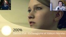 200% - Detroit PS4 - Esclavagisme et Valeurs Morales