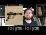 Foo Fighters - Foo Fighters | ALBUM REVIEW