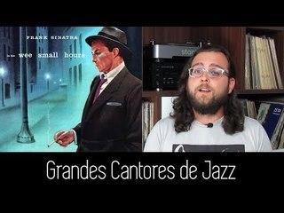 5 Grandes Cantores de JAZZ!