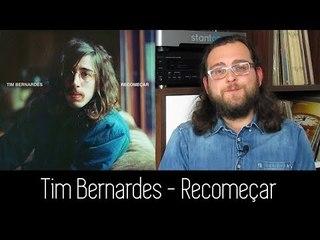 Tim Bernardes - Recomeçar | ALBUM REVIEW