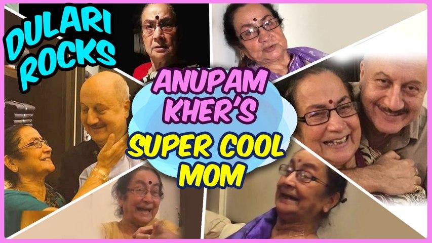 The COOLEST Mother EVER   DULARI ROCKS   Anupam Kher Mother