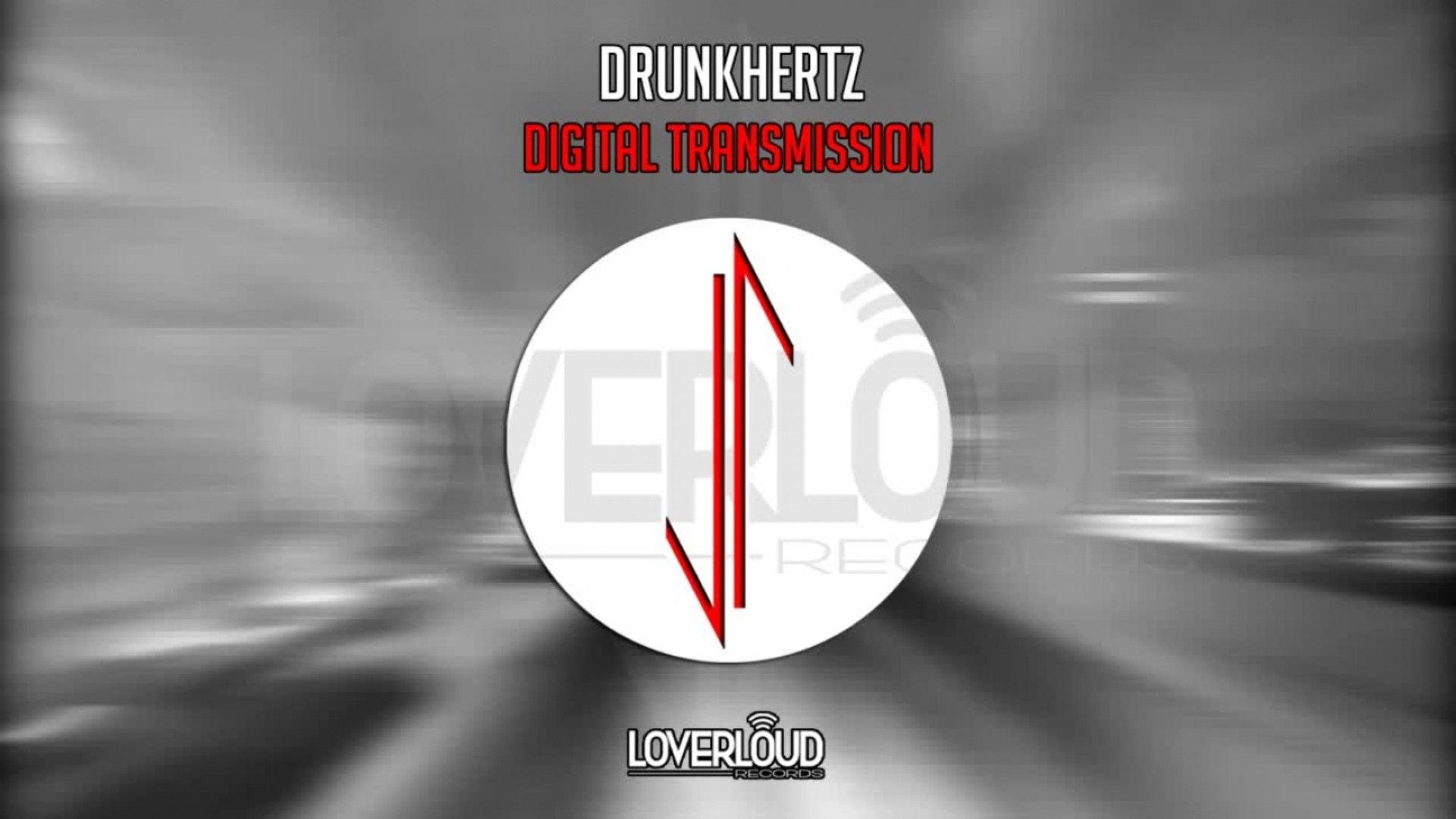 Drunkhertz - Digital Transmission (Original Mix) - Official Preview (LOV035)