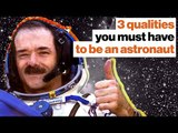 Astronaut Chris Hadfield's 3 rules for going into space