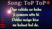 Top Top Lyrics - Happy Raikoti - Full Song Lyrics - Lyrical Video - by Punjabi songs lyrics