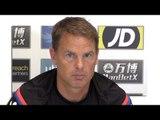 Frank de Boer Full Pre-Match Press Conference - Crystal Palace v Huddersfield  - Premier League