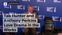 Tab Hunter and Anthony Perkins Love Drama in the Works