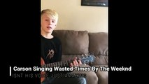 Carson Lueders Singing The Weeknd Wasted Time