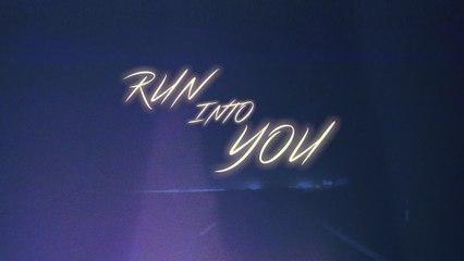 Leland - Run Into You