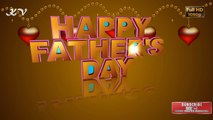 Father's day special video ❤Happy father's day ❤Father's day video dedicated to all fathers